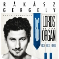 RÁKÁSZ GERGELY - Lords of the Organ III.